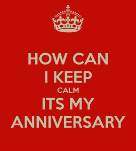 how-can-i-keep-calm-its-my-anniversary-1
